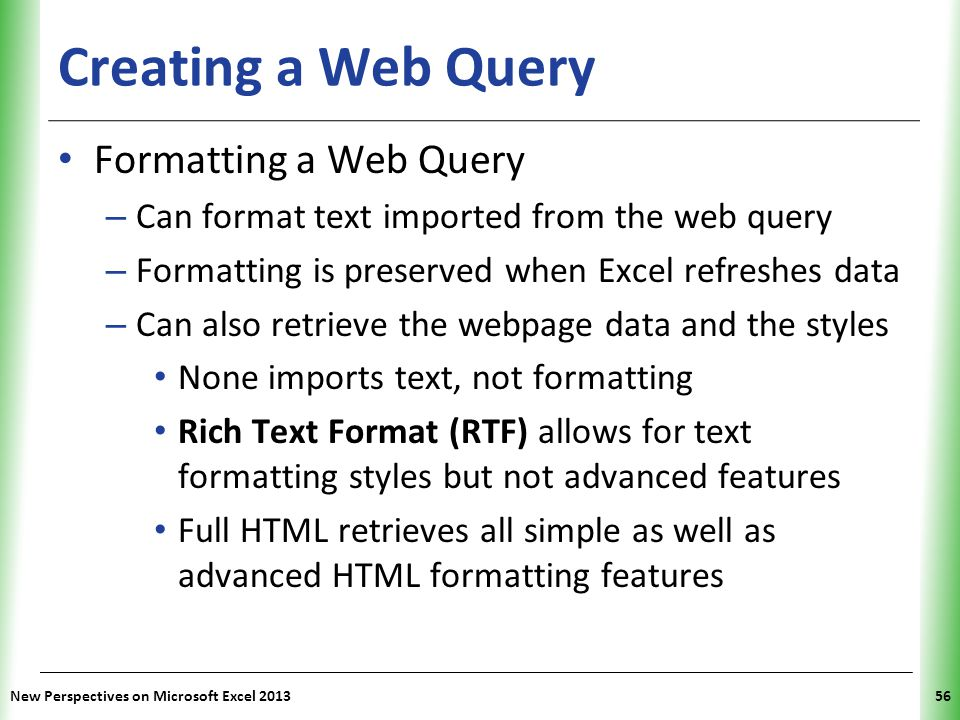 Creating a Web Query Formatting a Web Query