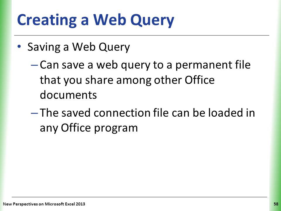 Creating a Web Query Saving a Web Query