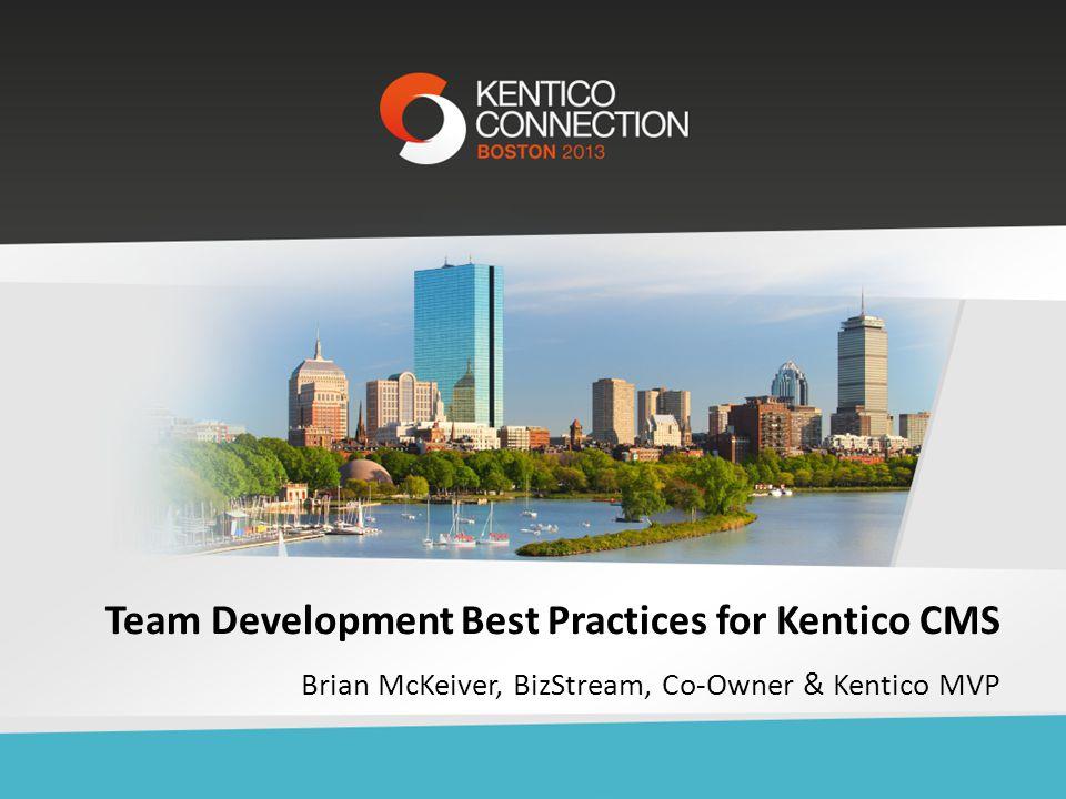 Team Development Best Practices for Kentico CMS