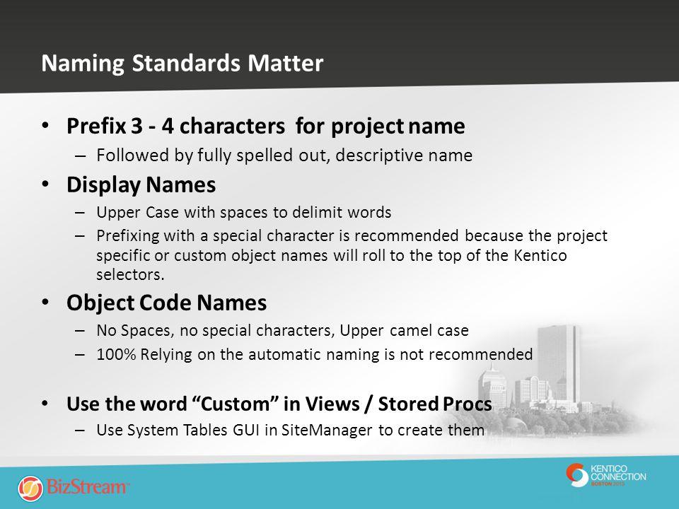 Naming Standards Matter