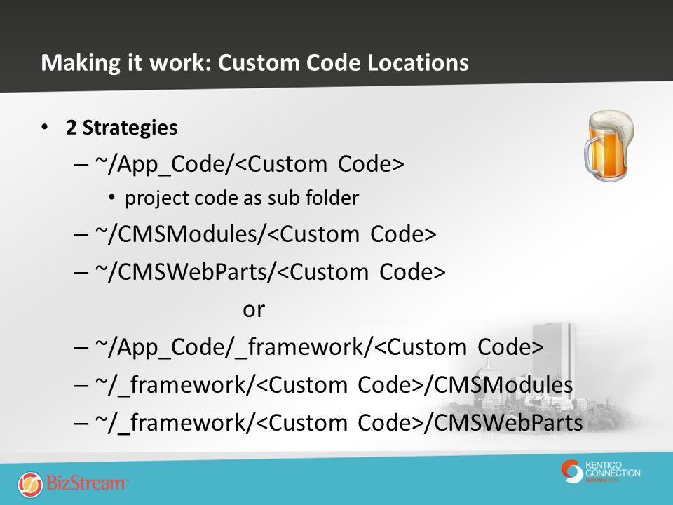 Making it work: Custom Code Locations