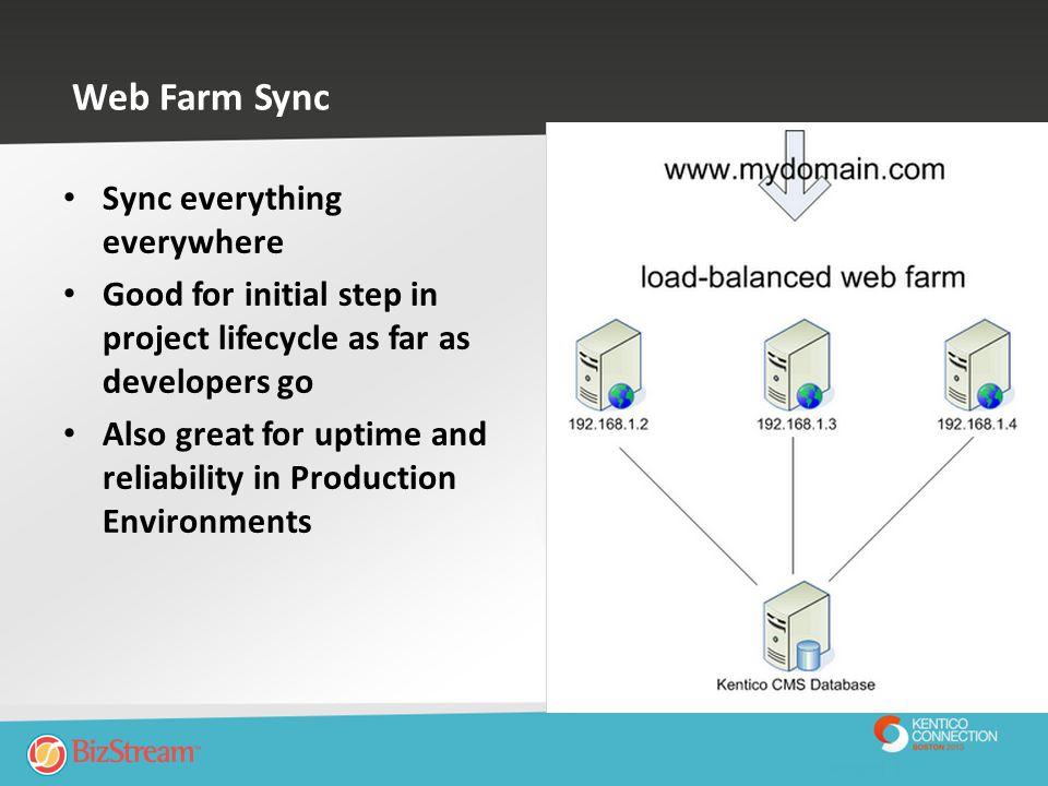 Web Farm Sync Sync everything everywhere