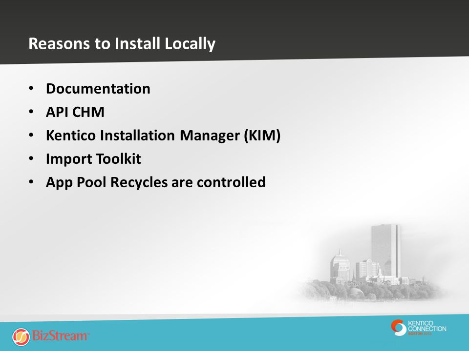 Reasons to Install Locally