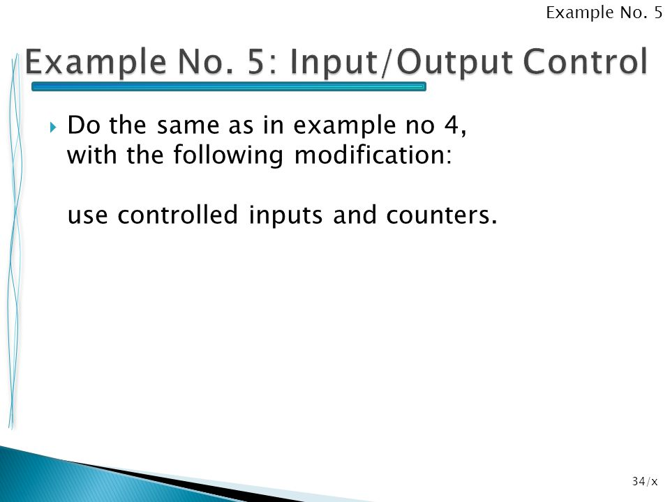 Example No. 5: Input/Output Control