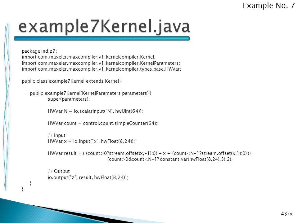 example7Kernel.java Example No. 7