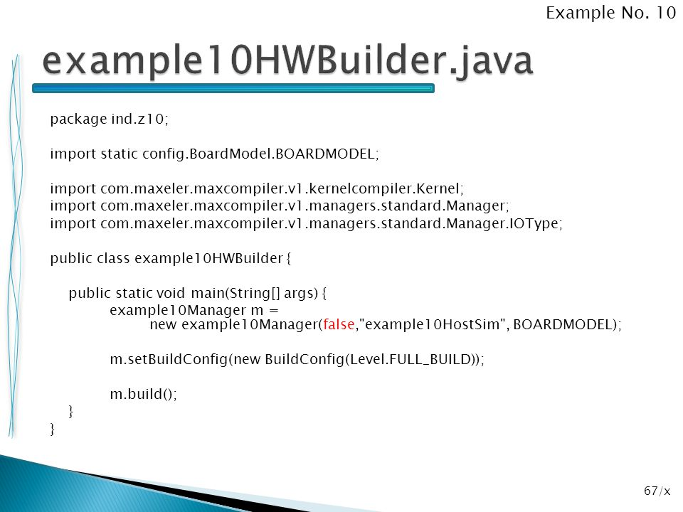 example10HWBuilder.java Example No. 10