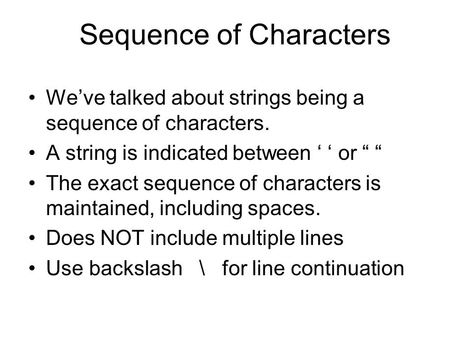 Sequence of Characters