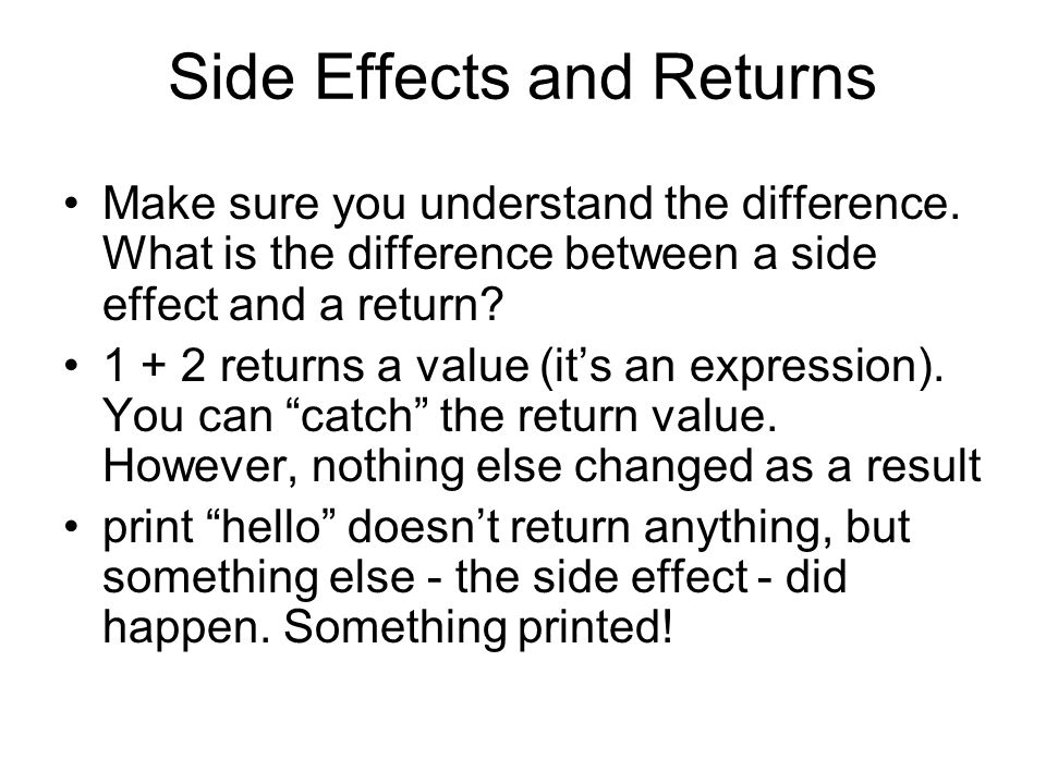 Side Effects and Returns