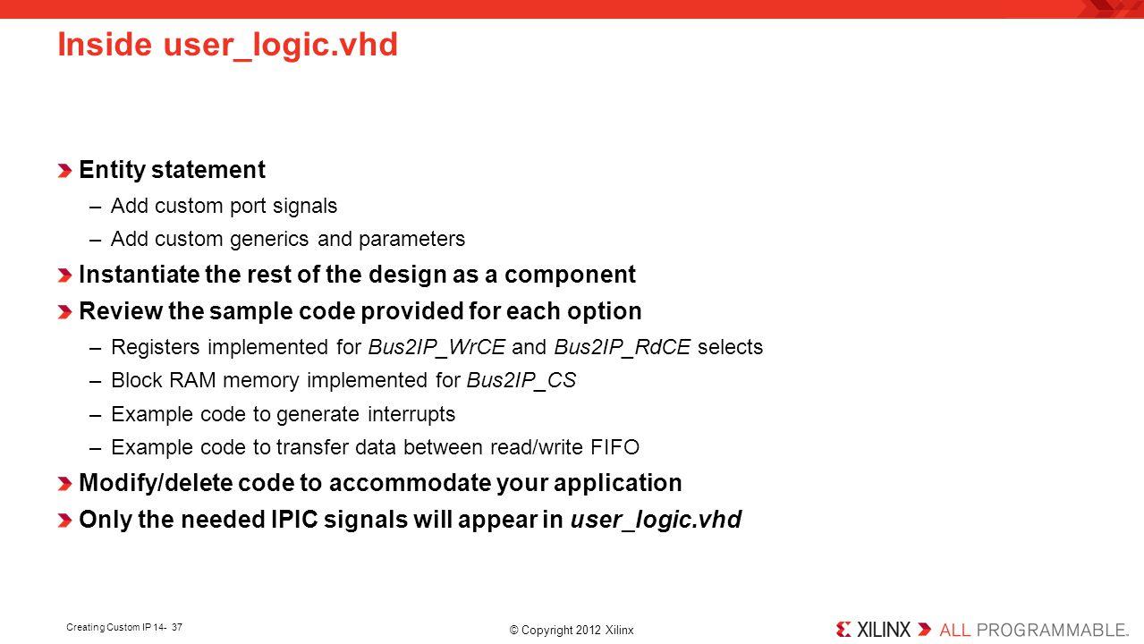 Inside user_logic.vhd Entity statement