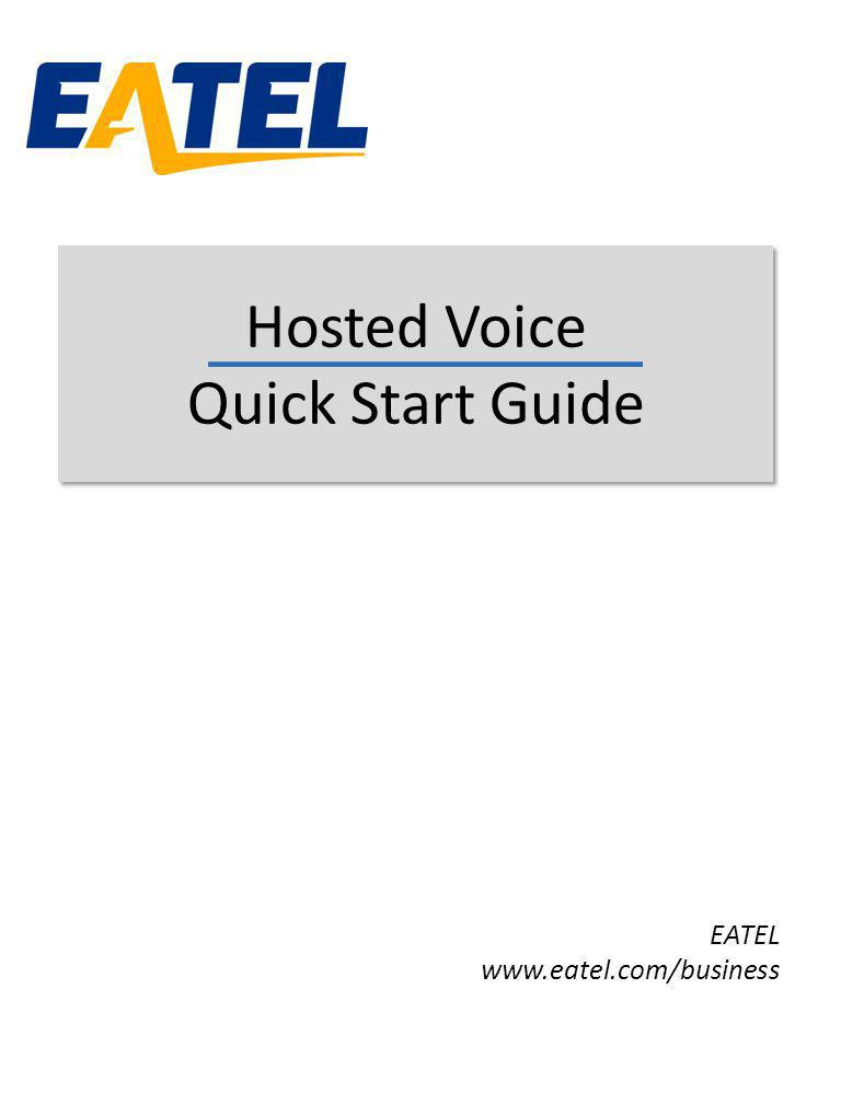 Hosted Voice Quick Start Guide
