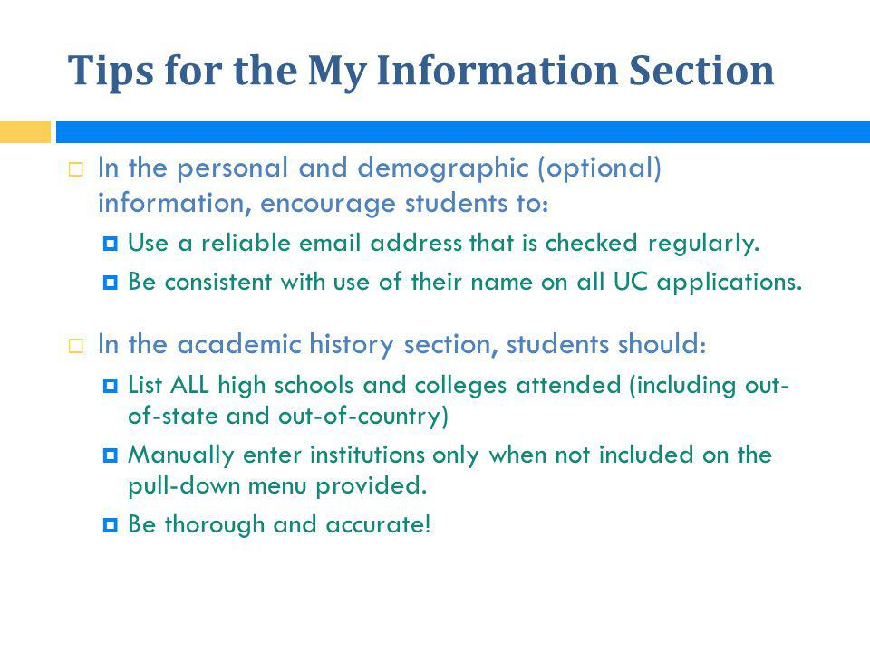 Tips for the My Information Section