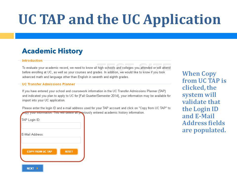 UC TAP and the UC Application