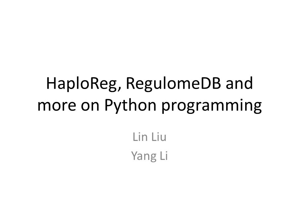 HaploReg, RegulomeDB and more on Python programming