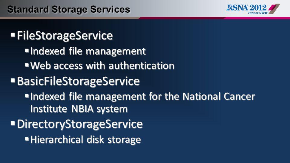 Standard Storage Services