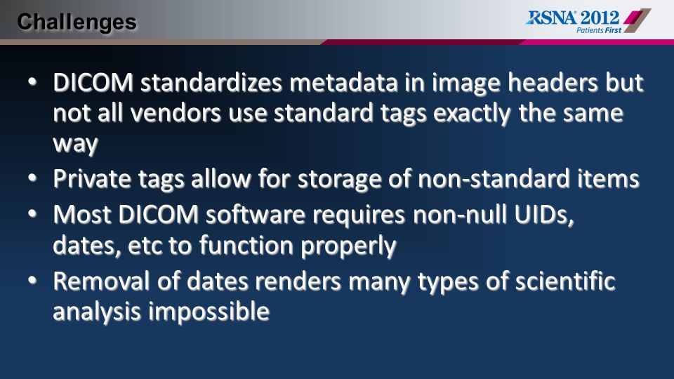 Private tags allow for storage of non-standard items