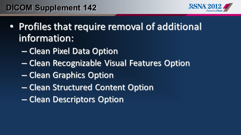 Profiles that require removal of additional information: