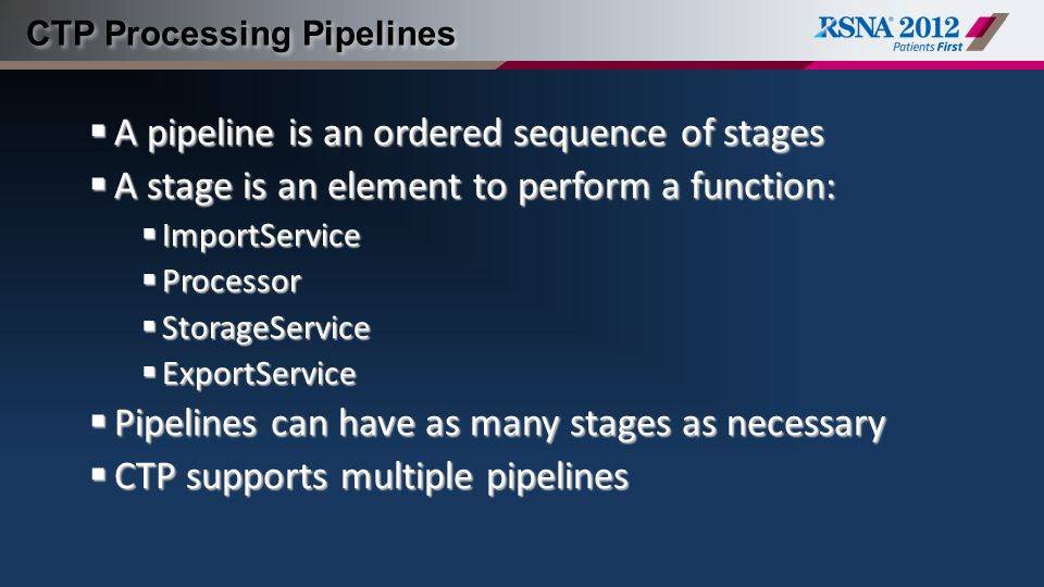 CTP Processing Pipelines