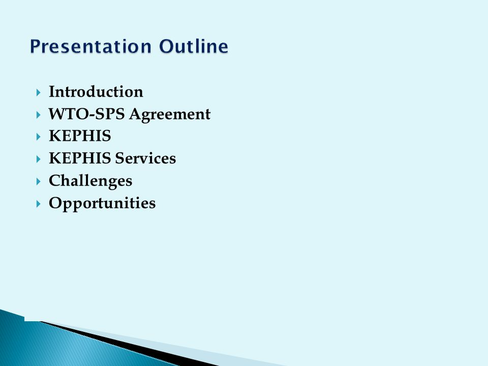Presentation Outline Introduction WTO-SPS Agreement KEPHIS