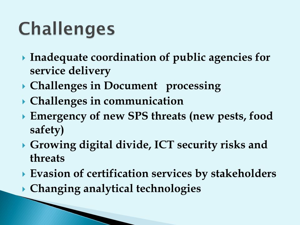 Challenges Inadequate coordination of public agencies for service delivery. Challenges in Document processing.