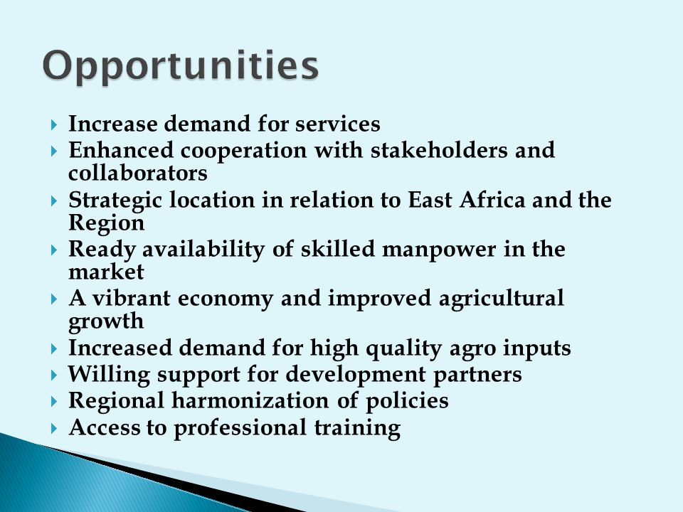 Opportunities Increase demand for services