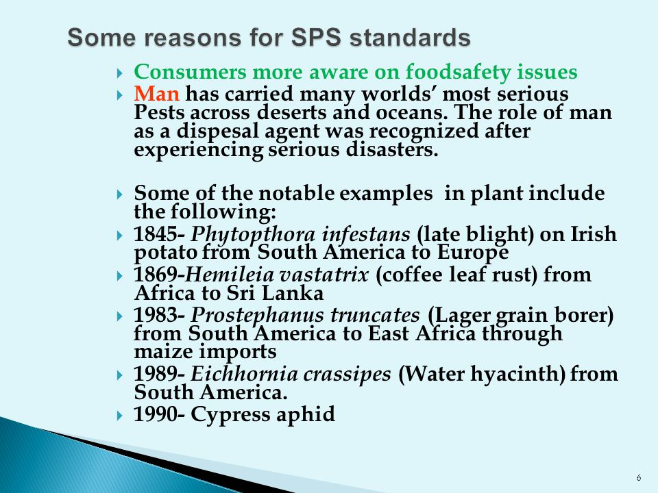 Some reasons for SPS standards