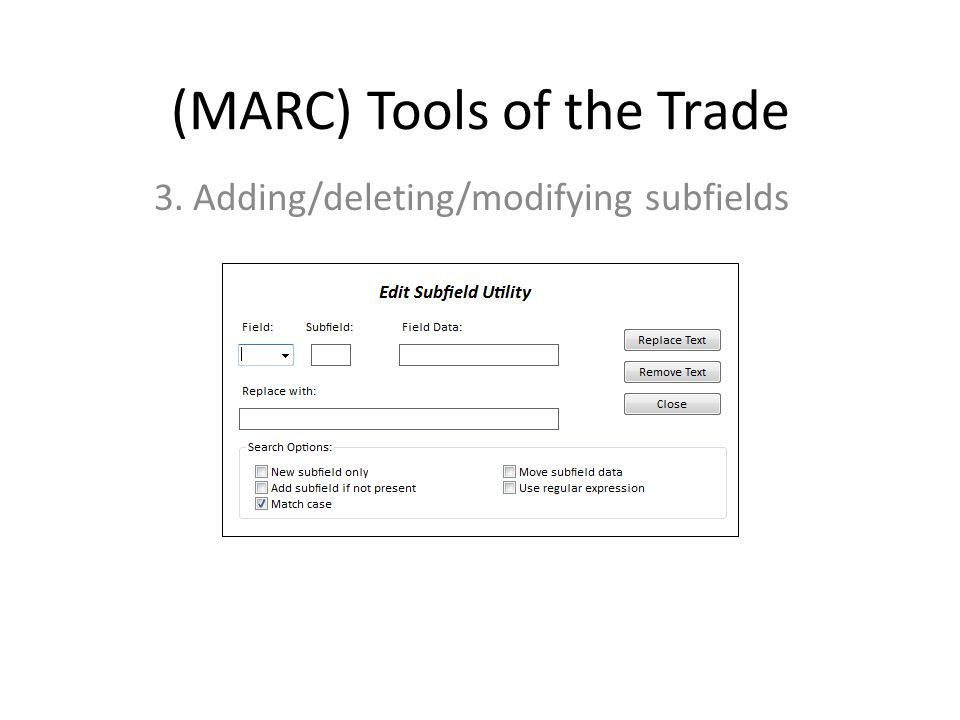 (MARC) Tools of the Trade