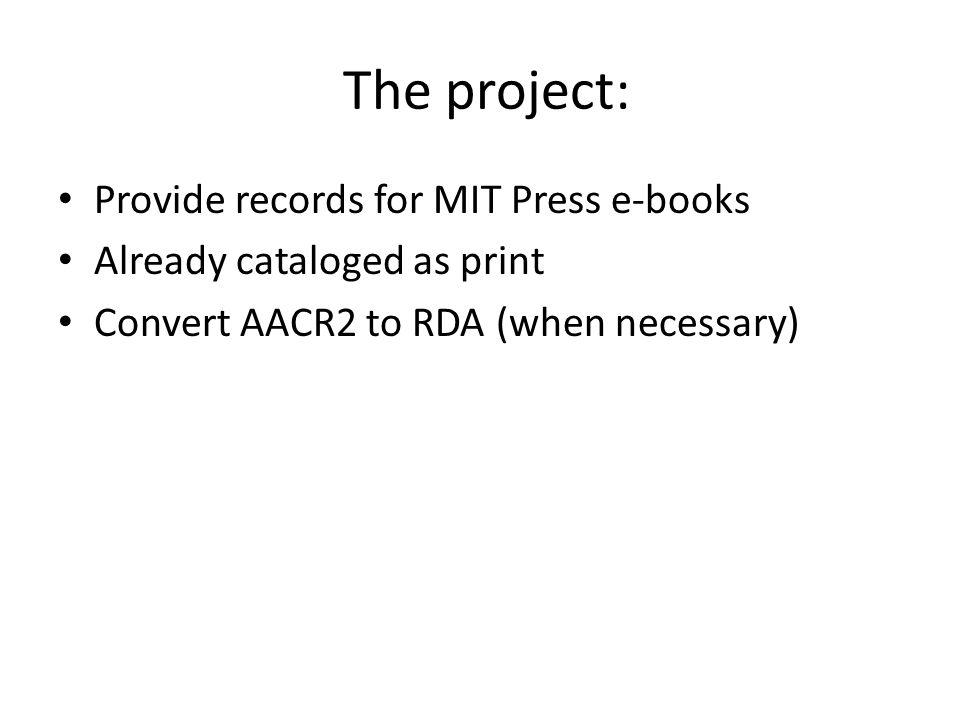 The project: Provide records for MIT Press e-books
