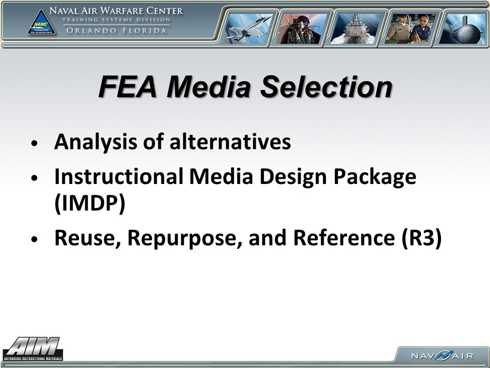 FEA Media Selection Analysis of alternatives