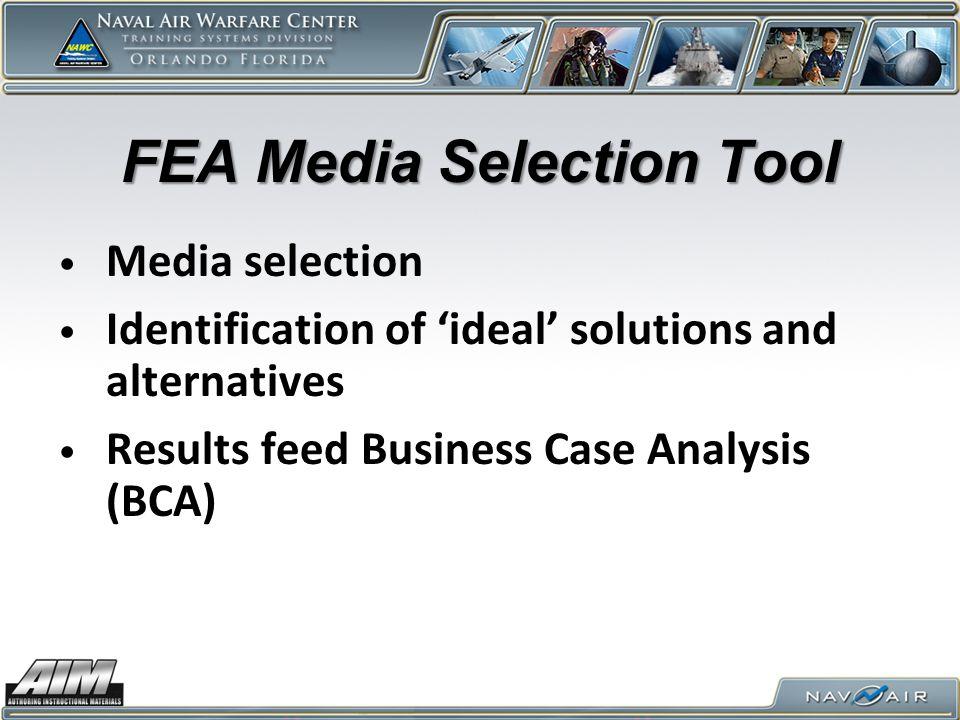FEA Media Selection Tool