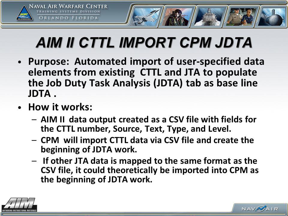 AIM II CTTL IMPORT CPM JDTA