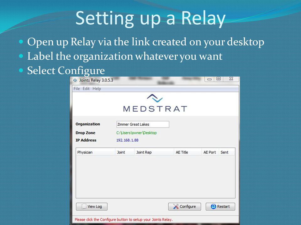 Setting up a Relay Open up Relay via the link created on your desktop