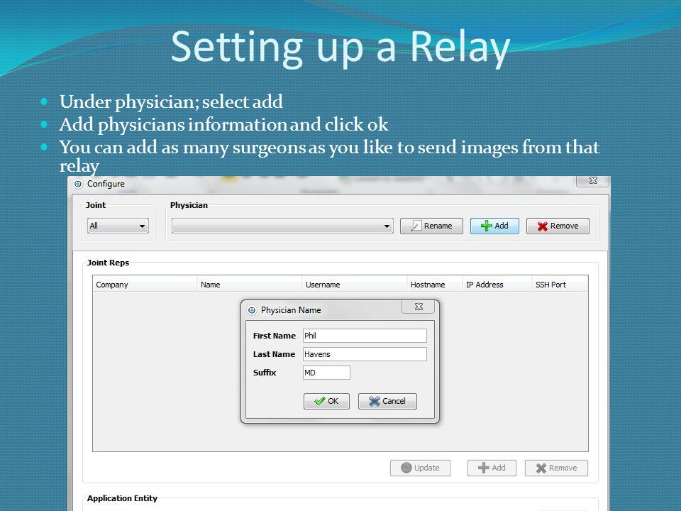 Setting up a Relay Under physician; select add