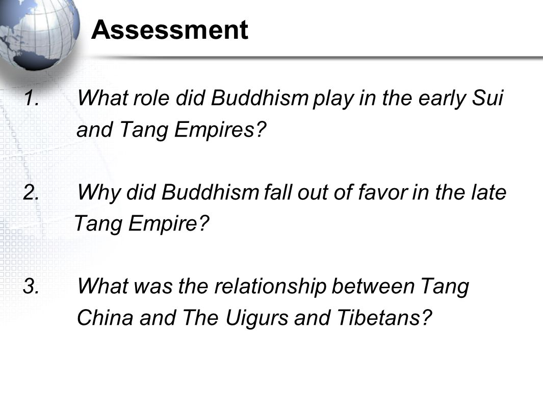 Assessment 1. What role did Buddhism play in the early Sui