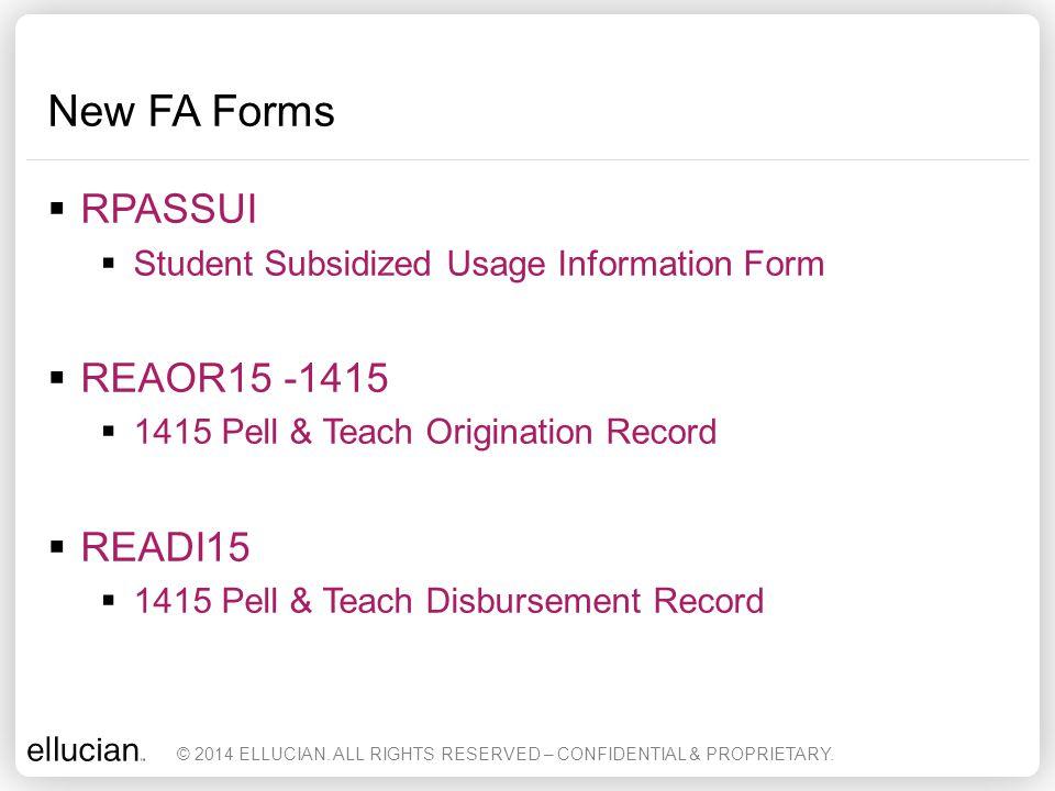 New FA Forms RPASSUI REAOR15 -1415 READI15