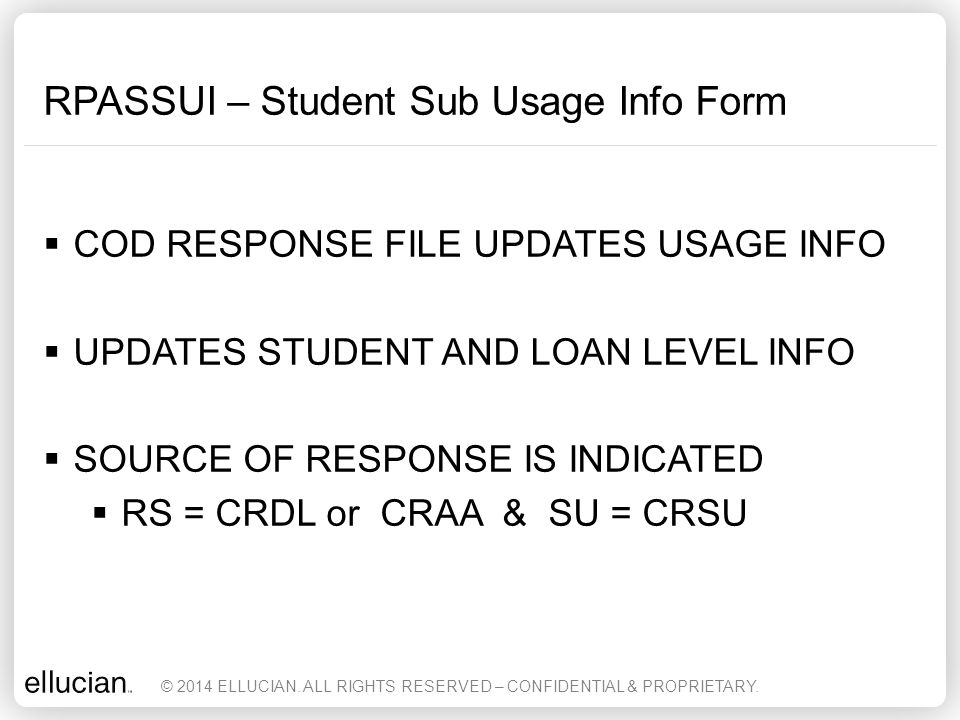 RPASSUI – Student Sub Usage Info Form