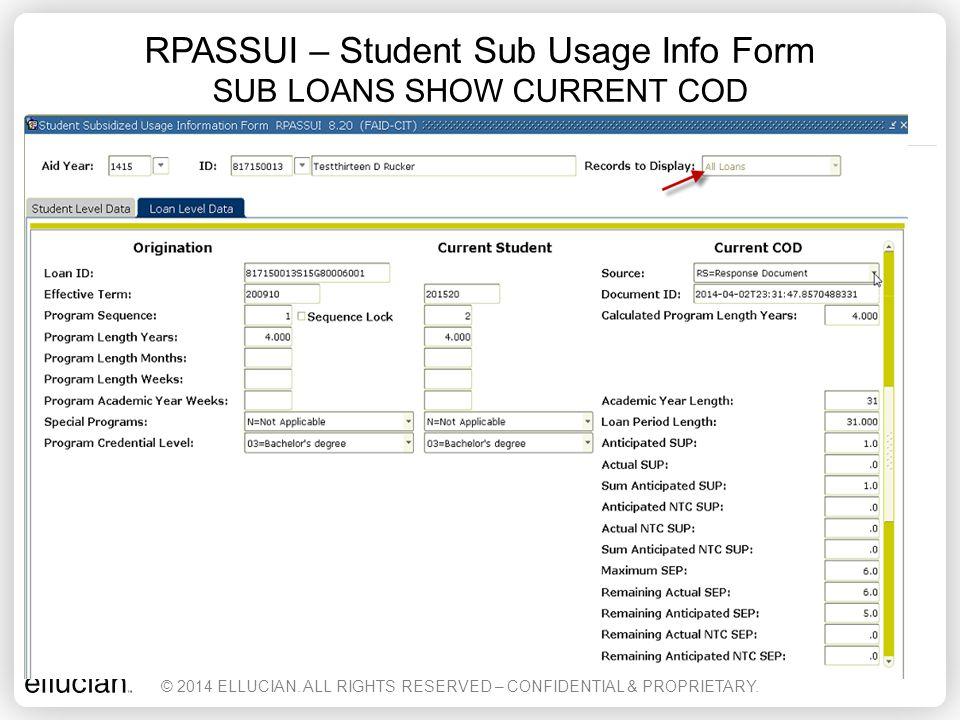RPASSUI – Student Sub Usage Info Form SUB LOANS SHOW CURRENT COD