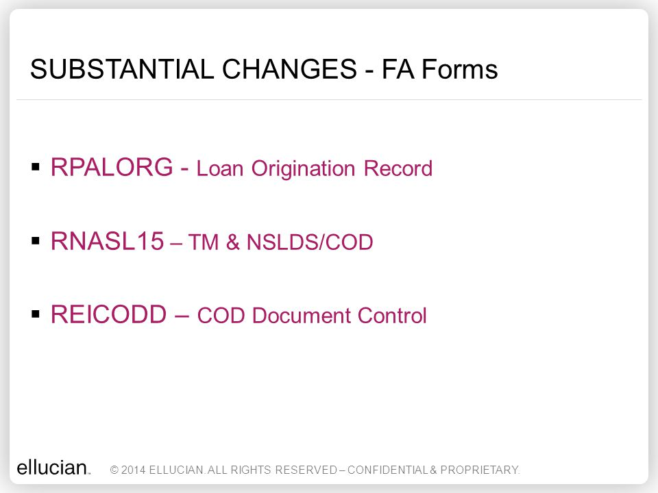 SUBSTANTIAL CHANGES - FA Forms