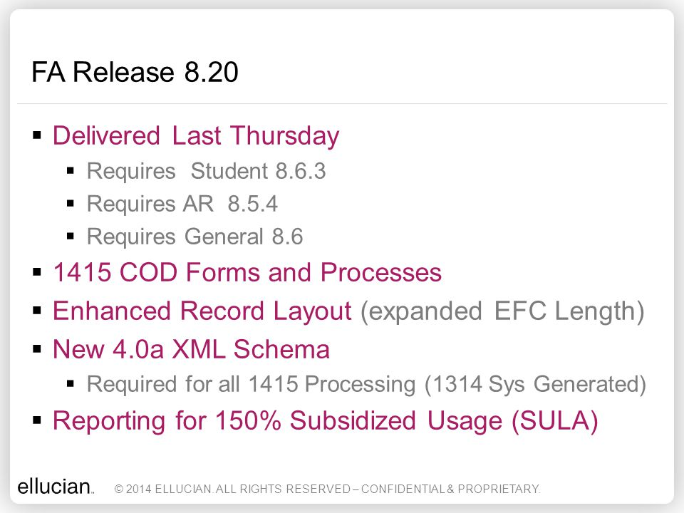 FA Release 8.20 Delivered Last Thursday 1415 COD Forms and Processes
