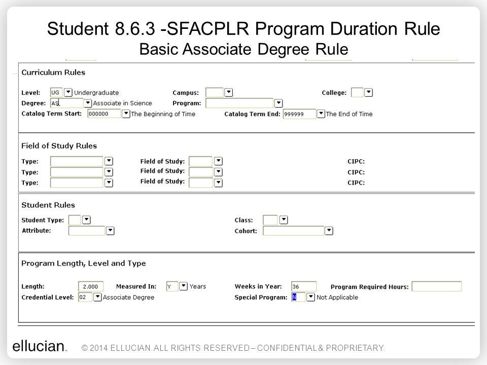 Student 8.6.3 -SFACPLR Program Duration Rule Basic Associate Degree Rule