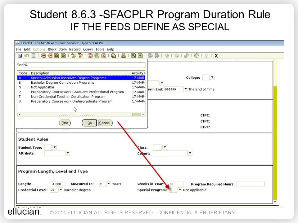 Student 8.6.3 -SFACPLR Program Duration Rule IF THE FEDS DEFINE AS SPECIAL