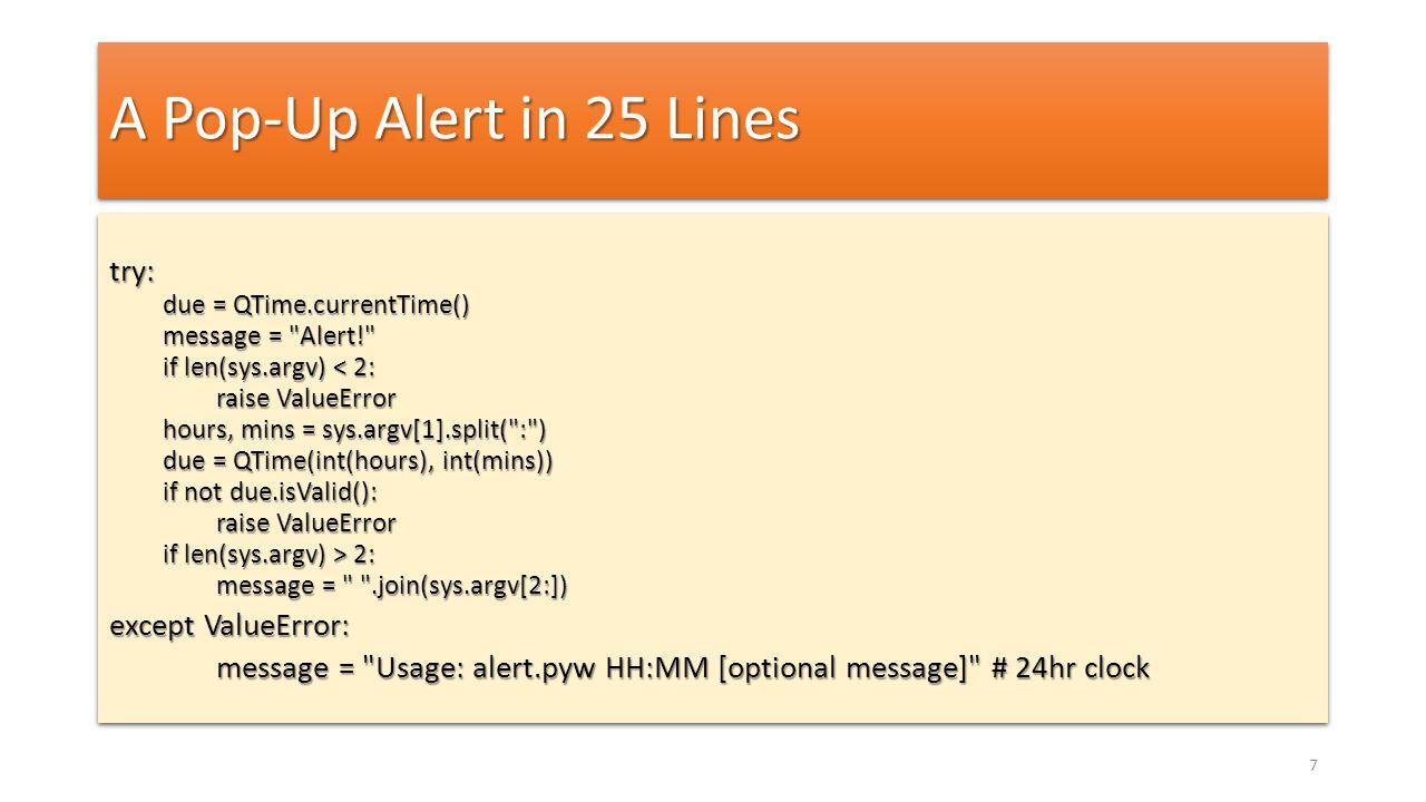 A Pop-Up Alert in 25 Lines try: except ValueError: