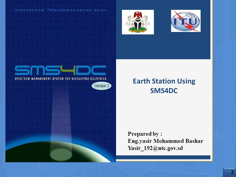 Earth Station Using SMS4DC