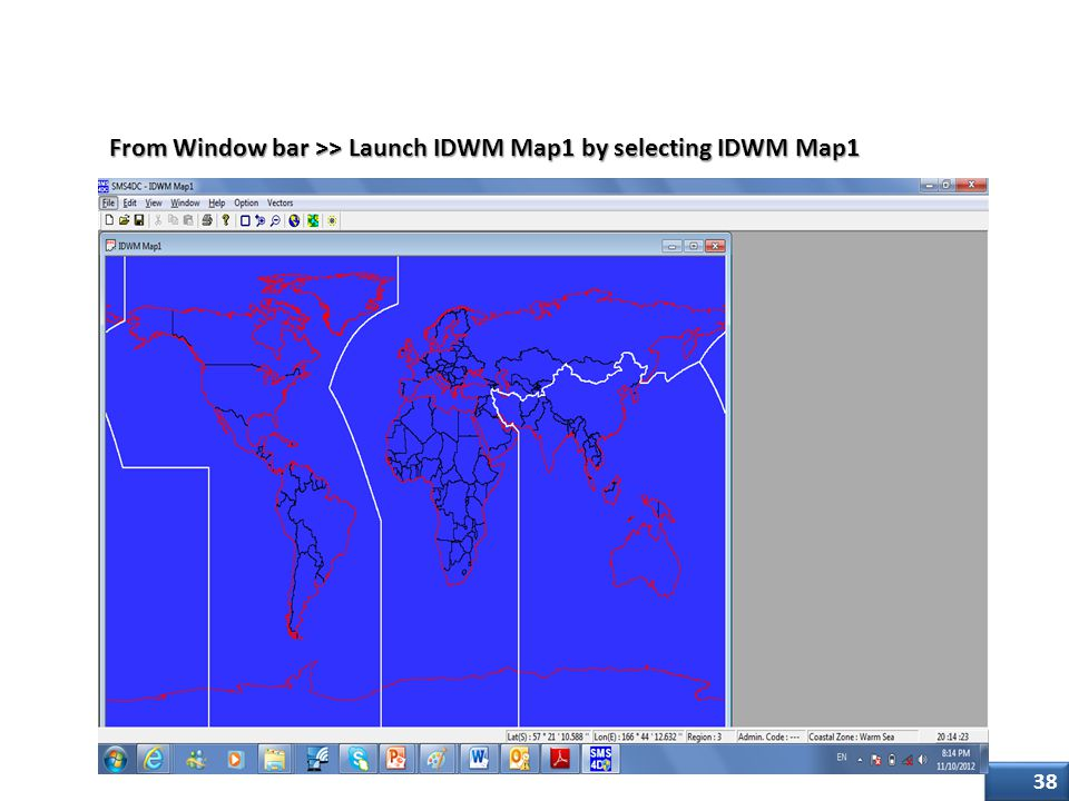 Step one From Window bar >> Launch IDWM Map1 by selecting IDWM Map1
