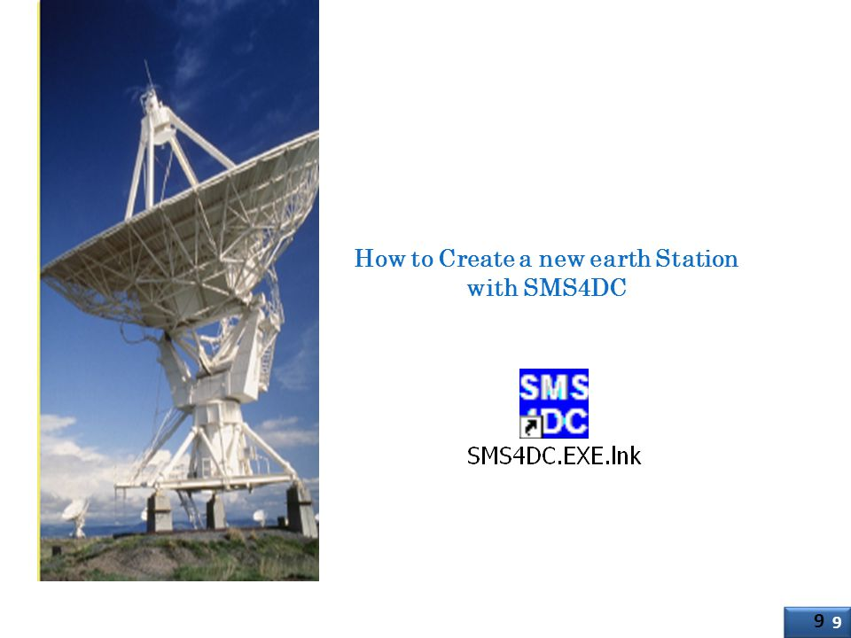 How to Create a new earth Station with SMS4DC