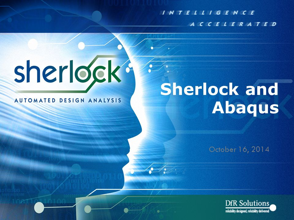 Sherlock and Abaqus October 16, 2014