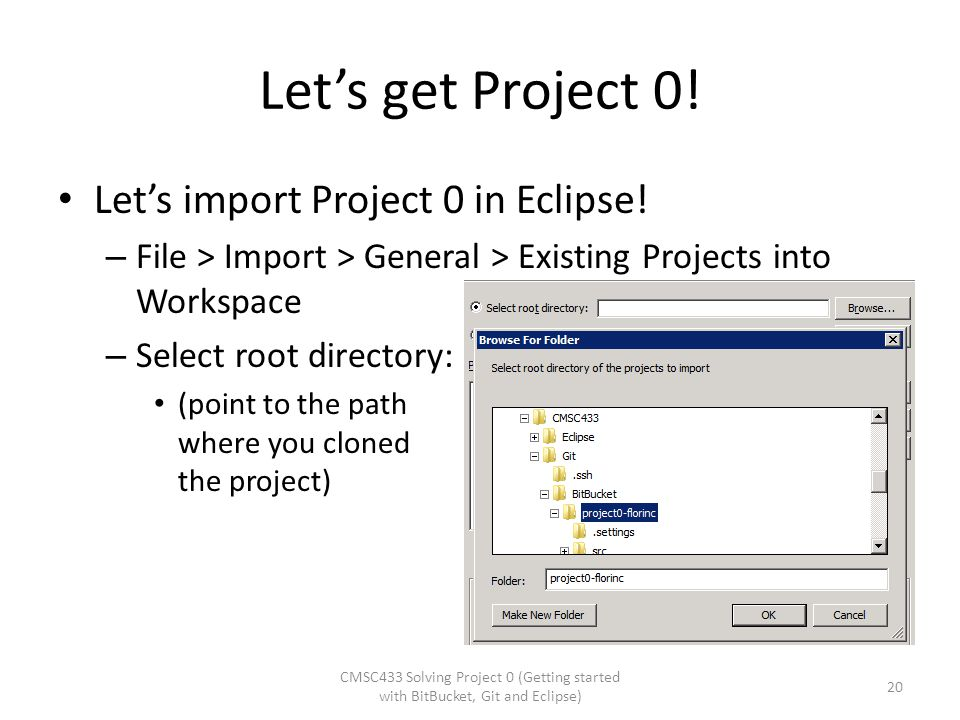 Let's get Project 0! Let's import Project 0 in Eclipse!
