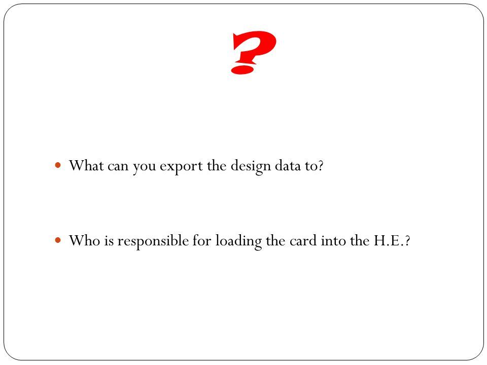 What can you export the design data to