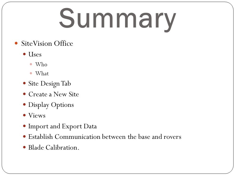 Summary SiteVision Office Uses Site Design Tab Create a New Site