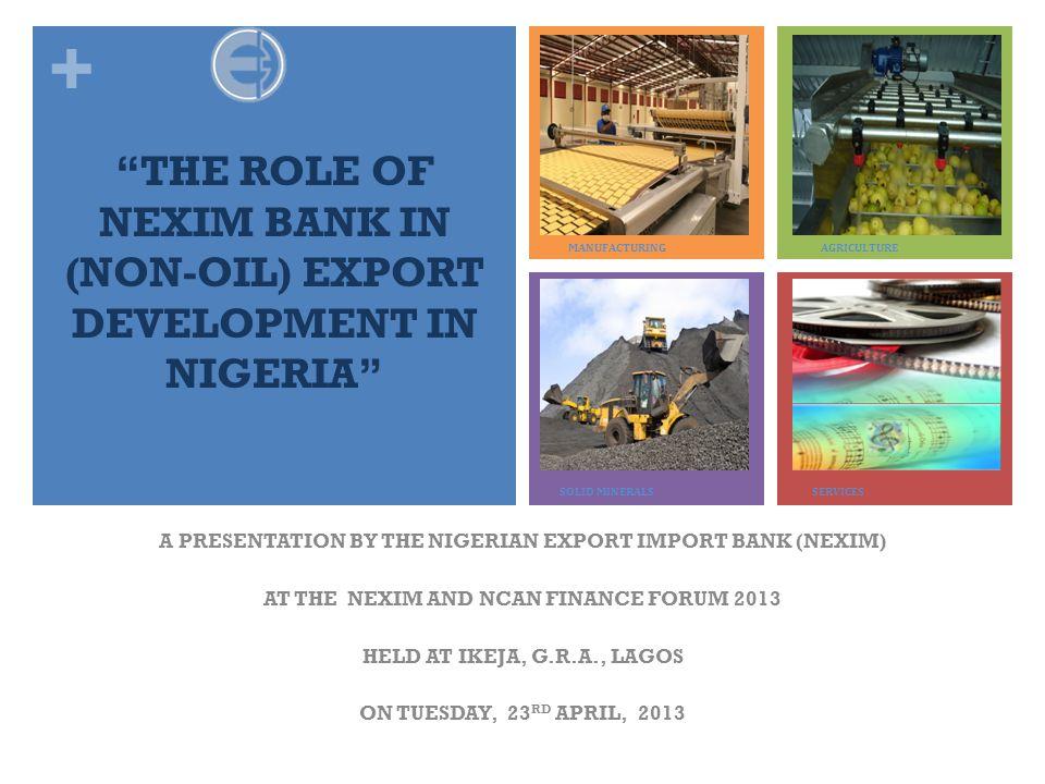 THE ROLE OF NEXIM BANK IN (NON-OIL) EXPORT DEVELOPMENT IN NIGERIA