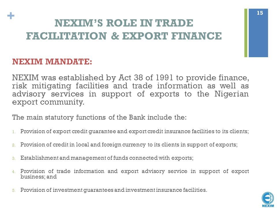NEXIM'S ROLE IN TRADE FACILITATION & EXPORT FINANCE